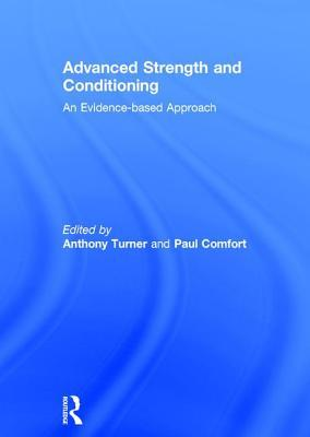 Advanced Strength and Conditioning An Evidence-based Approach