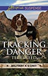 Tracking Danger (Military K-9 Unit #0.5)