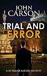 Trial and Error (DI Frank Miller #8)