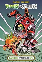 Plants vs  Zombies: Garden Warfare #2 by Paul Tobin