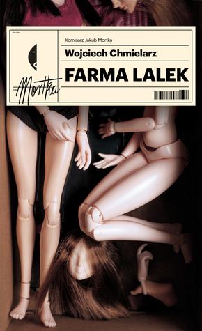 Farma lalek by Wojciech Chmielarz