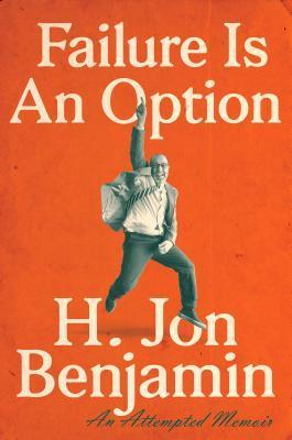 Failure-Is-An-Option-An-Attempted-Memoir