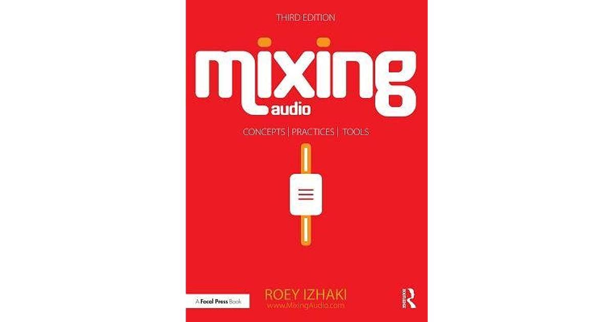 mixing audio roey izhaki