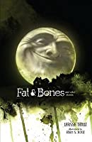 Fat & Bones: And Other Stories