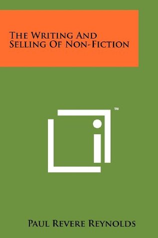 The Writing and Selling of Non-Fiction