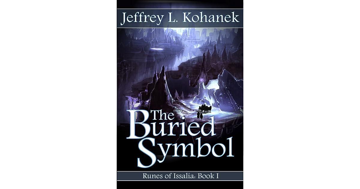 The Buried Symbol By Jeffrey L Kohanek