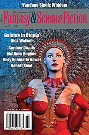 The Magazine of Fantasy & Science Fiction, January/February 2018