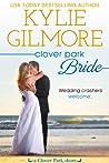 Clover Park Bride (Clover Park, #10.5)