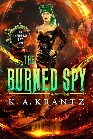 The Burned Spy by K.A. Krantz
