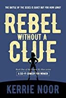 Rebel Without a Clue (Planet Hy Man Book 1)