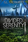 Divided Serenity (Divided World Series, #1)
