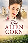 The Alien Corn (The Canadians #2)
