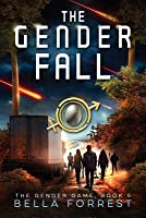 The Gender Fall (The Gender Game #5)