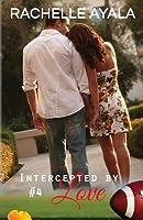 Intercepted by Love: Part Four: A Football Romance