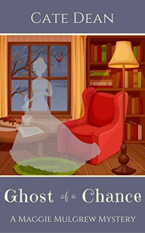 Ghost of a Chance (Maggie Mulgrew Mysteries #1)