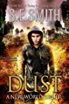 Dust: A New World Order (Dust, #2)