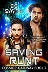 Saving Runt (Cosmos' Gateway, #7)
