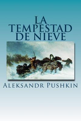 La Tempestad de Nieve (Spanish Edition)