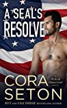 A SEAL's Resolve (SEALs of Chance Creek #6)