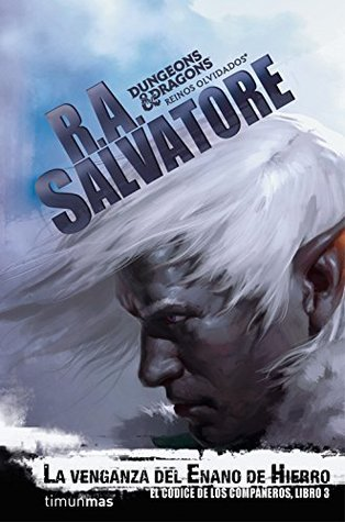 Reseña del libro Vengeance of the iron dwarf, de R. A. Salvatore
