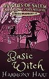 Basic Witch (Witches of Salem: Gemma Bradbury Mystery #1)