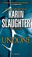 Undone (Will Trent, #3)