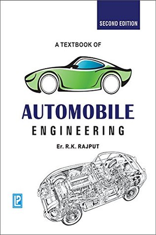 A Textbook Of Automobile Engineering by R K  Rajput