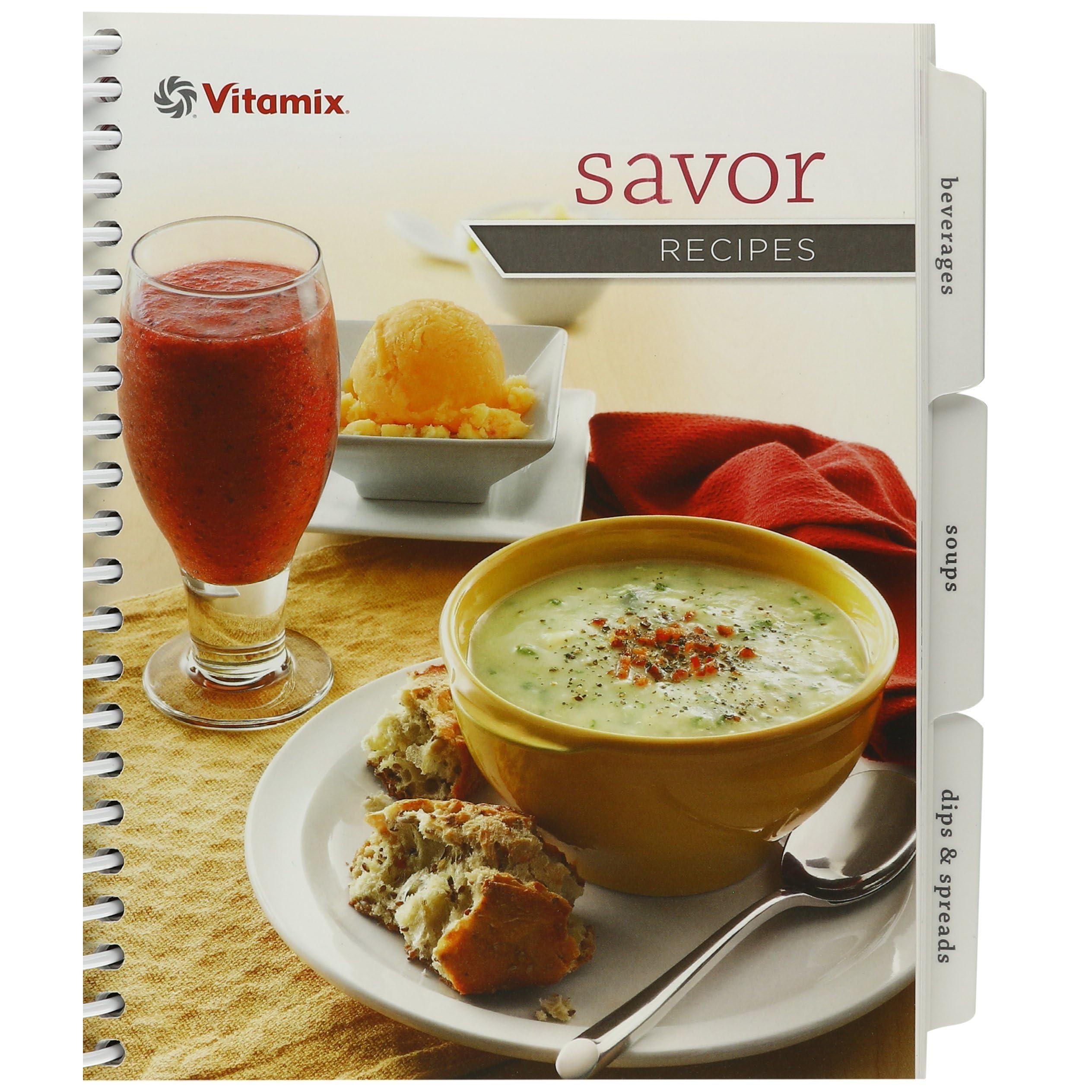 Vitamix savor recipes by vitamix forumfinder Choice Image