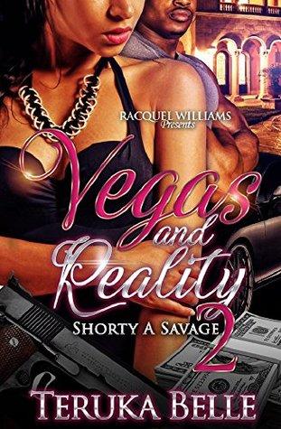 Vegas & Reality, Shorty A Savage 2