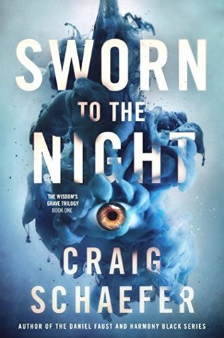 Sworn to the Night by Craig Schaefer