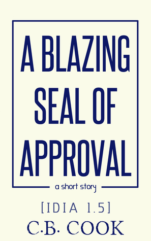 A Blazing Seal of Approval by C.B. Cook