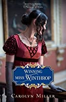 Winning Miss Winthrop (Regency Brides: A Promise of Hope #1)