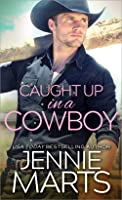Caught Up in a Cowboy (Cowboys of Creedence #1)