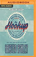 The Hookup (Moonlight and Motor Oil, #1)
