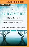 A Survivor's Journey: From Victim to Advocate