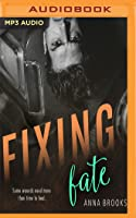 Fixing Fate (Pleasant Valley, #1)