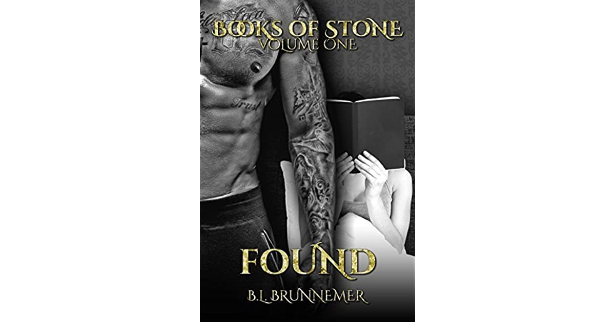 Found (Books of Stone, #1) by B L  Brunnemer