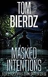 Masked Intentions (Grant Garrick, #3)
