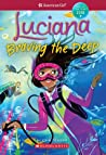 Luciana: Braving the Deep