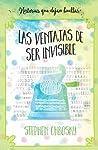 Las ventajas de ser invisible by Stephen Chbosky