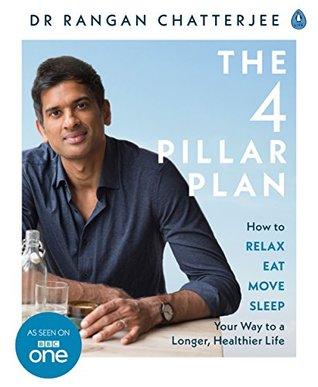 The 4 Pillar Plan by Rangan Chatterjee