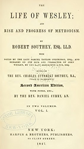 The Life of Wesley (Volume I): And rise and progress of Methodism  by  Robert Southey