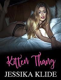 Kitten Thang: A Scorching Serial Series