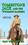 Tombstone Jack and the Wyoming Raiders