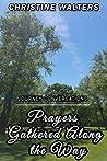 Prayers Gathered Along the Way