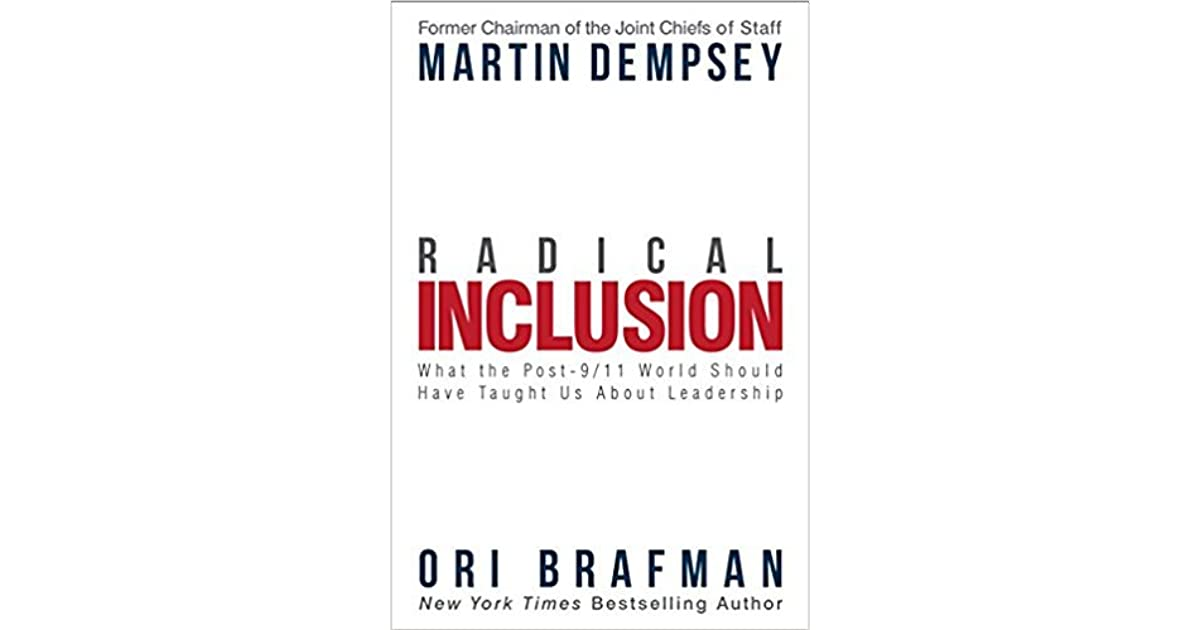 Radical Inclusion What The Post 9 11 World Should Have