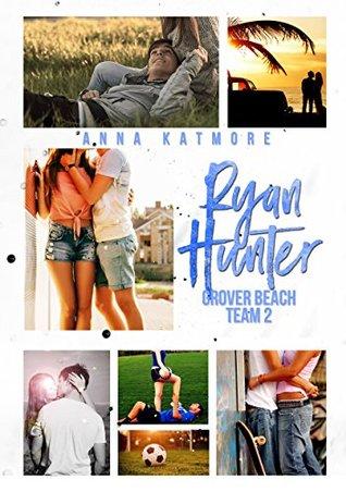 Ryan Hunter (Grover Beach Team, #2)