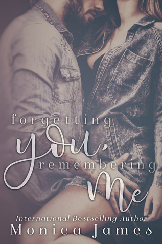 Forgetting You, Remembering Me (Memories From Yesterday, #2)
