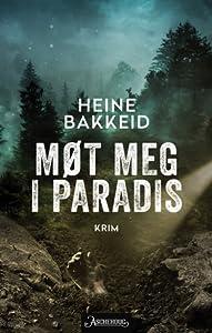 Møt meg i paradis (Thorkild Aske, #2)