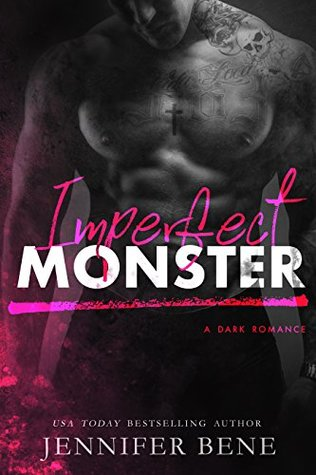 Imperfect Monster by Jennifer Bene